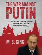 The War Against Putin