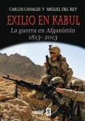 Exilio En Kabul [Spanish]