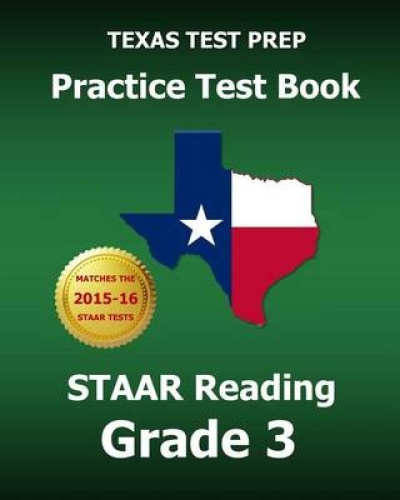 Texas Test Prep Practice Test Book Staar Reading Grade 3 by Test Master Press Te