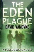 The Eden Plague: Book 0