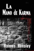 La Mano de Karma [Spanish]