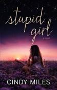 Stupid Girl