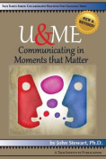 U&me  : Communicating in Moments That Matter