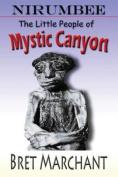 Nirumbee - The Little People of Mystic Canyon