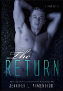 The Return: A Titan Novel