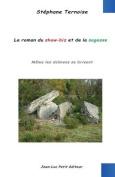 Le Roman Du Show-Biz Et de La Sagesse [FRE]