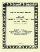 Arbans Complete Celebrated Method for the Cornet