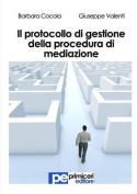 Il Protocollo Di Gestione Della Procedura Di Mediazione [ITA]