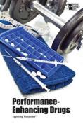 Performance-Enhancing Drugs (Opposing Viewpoints