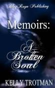 Memoirs: A Broken Soul
