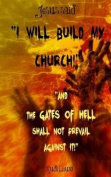 Jesus Said: I Will Build My Church!