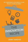 The Innovation Recipe
