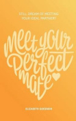 Meet Your Perfect Mate