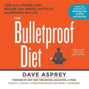 The Bulletproof Diet [Audio]