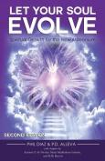 Let Your Soul Evolve
