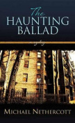 The Haunting Ballad [Large Print]