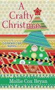 A Crafty Christmas [Large Print]
