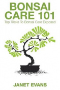 Bonsai Care 101