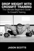 Drop Weight with Crossfit Training