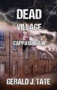 Dead Village - Cappawhite III