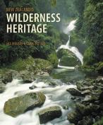 New Zealand's Wilderness Heritage
