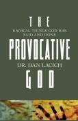 The Provocative God
