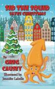 Sid the Squid Saves Christmas