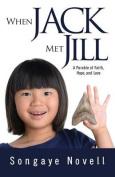 When Jack Met Jill