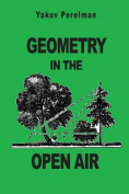 Geometry in the Open Air