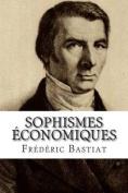 Sophismes Economiques [FRE]