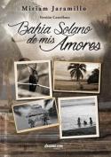 Bahia Solano de MIS Amores [Spanish]