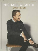 Michael W. Smith: Sovereign