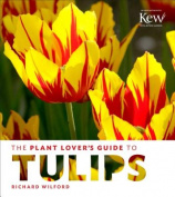 The Plant Lover's Guide to Tulips