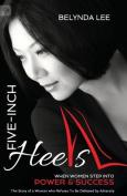 Five-Inch Heels