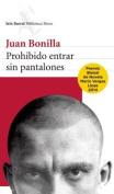 Prohibido Entrar Sin Pantalones = Forbidden to Enter Without Pants [Spanish]
