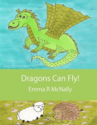 Dragons Can Fly!