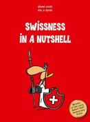 Swissness in a Nutshell