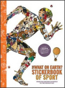 The What on Earth? Stickerbook of Sport