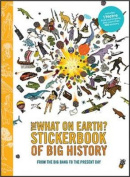 The What on Earth? Stickerbook of Big History