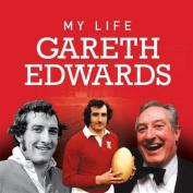 My Life: Gareth Edwards