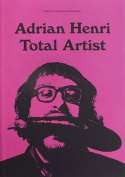 Adrian Henri: Total Artist