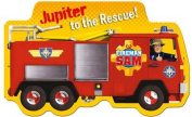 Fireman Sam Jupiter to the Rescue! [Board book]