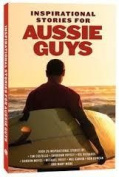 Inspirational Stories for Aussie Guys