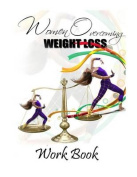 Women Overcoming Weight Loss Workbook