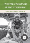 Entrepreneurship for Human Flourishing