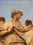 Catholic Companion to the Angels