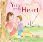 You Are My Heart [Board Book]