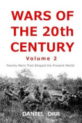 Wars of the 20th Century -- Volume 2