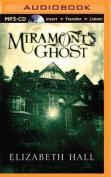 Miramont's Ghost [Audio]