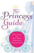 The Princess Guide